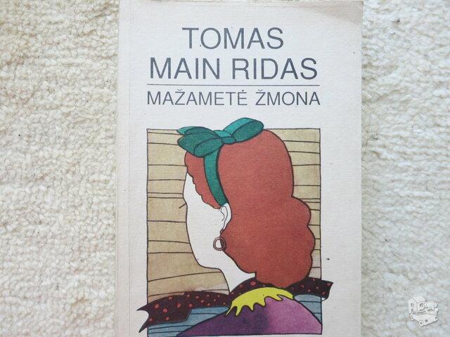 Mažametė žmona. Tomas Main Ridas.