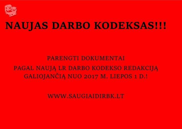Dokumentai pagal naują LR Darbo kodekso redakciją galiojančią
